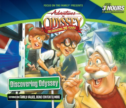 Discovering Odyssey: 9 Stories on Family Values, Being Content & More 9781589974708