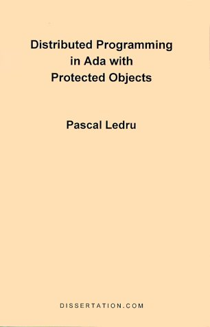 Distributed Programming in ADA with Protected Objects 9781581120349