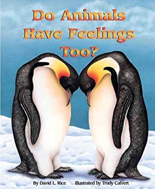 Do Animals Have Feelings Too? 9781584690047