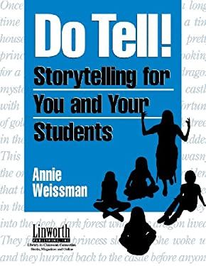 Do Tell!: Storytelling for You and Your Students 9781586830748