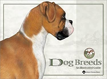Dog Breeds: An Illustrated Guide 9781587794803