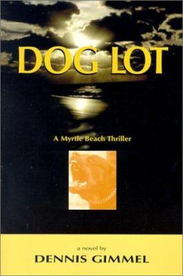 Dog Lot 9781588380647