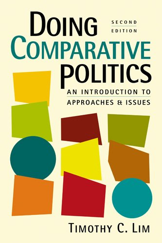 Doing Comparative Politics: An Introduction to Approaches and Issues 9781588267443