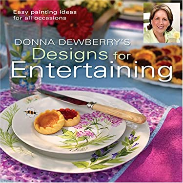 Donna Dewberry's Designs for Entertaining 9781581807998