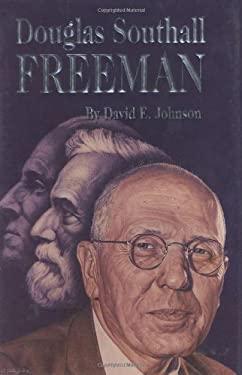Douglas Southall Freeman 9781589800212