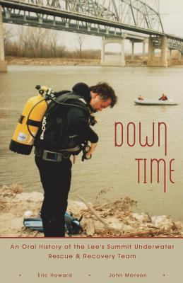 Down time: An oral history of the Lee's Summit Underwater Rescue & Recovery team