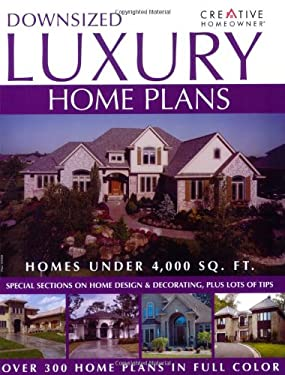 Downsized luxury home plans by creative homeowner press for Luxury home descriptions