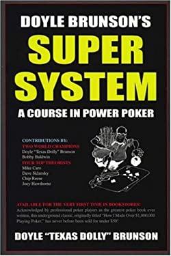 Doyle Brunson's Super System 9781580420815