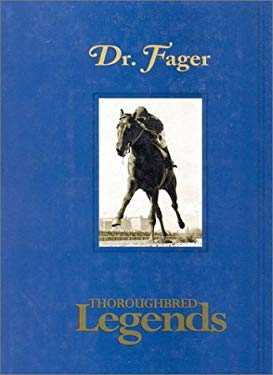 Dr. Fager: Thoroughbred Legends 9781581500431