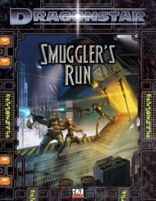 Dragonstar: Smuggler's Run 9781589941328