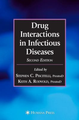 Drug Interactions in Infectious Diseases 9781588294555