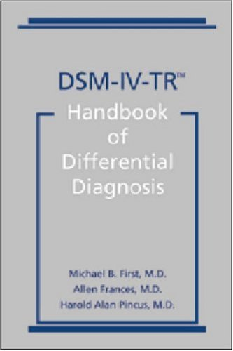 Dsm-IV-Tr(r) Handbook of Differential Diagnosis 9781585620548