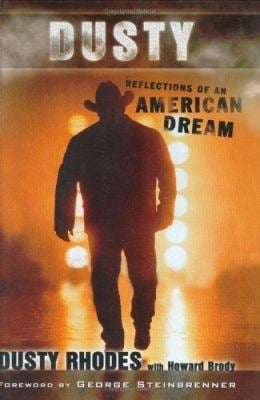 Dusty: Reflections of an American Dream 9781582619071