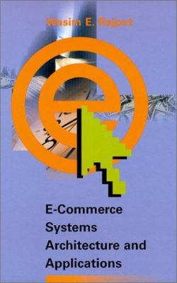 E-Commerce Systems Architecture and Applications 9781580530859