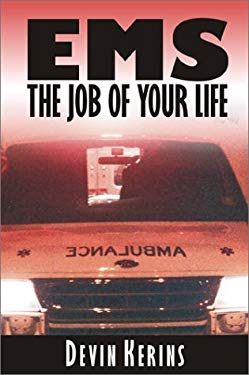 EMS: The Job of Your Life 9781587761225