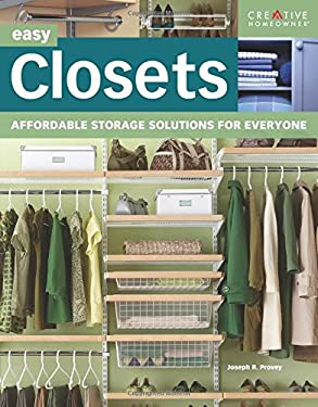 Easy Closets: Affordable Storage Solutions for Everyone 9781580114899