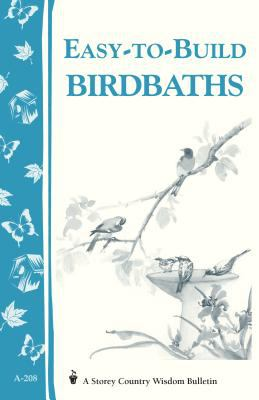 Easy-To-Build Birdbaths 9781580172295