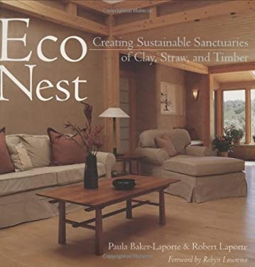 Econest: Creating Sustainable Sanctuaries of Clay, Straw, and Timber 9781586856915