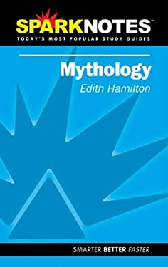 Edith Hamilton's Mythology (Sparknotes Literature Guide) 9781586633806
