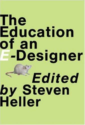Education of an E-Designer 9781581151930
