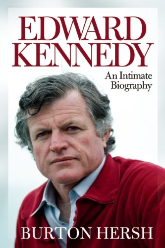 Edward Kennedy: An Intimate Biography 9781582436289