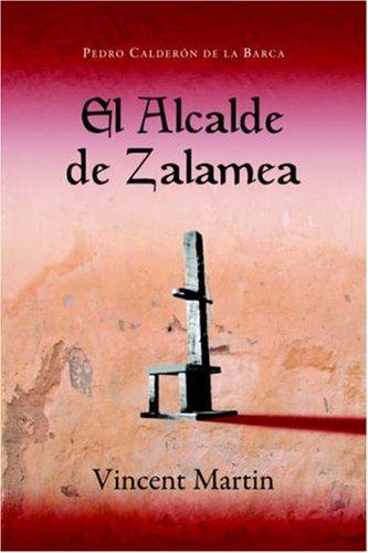 El Alcalde de Zalamea 9781589770270