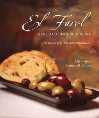 El Farol: Tapas and Spanish Cuisine 9781586851019