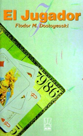 El Jugador = The Gambler 9781583488089