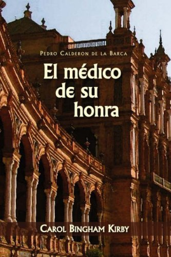 El Medico de Su Honra 9781589770423