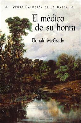 El Medico de Su Honra 9781588711229