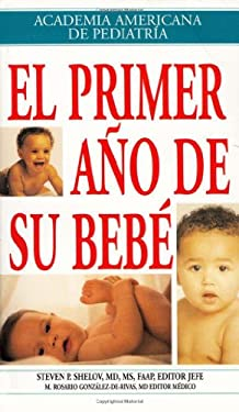 El Primer Ano de su Bebe = Your Baby's First Year 9781581101089
