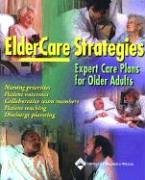 Eldercare Strategies: Expert Care Plans for the Older Adults 9781582551845