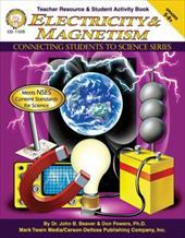 Electricity & Magnetism, Grades 5 - 8+