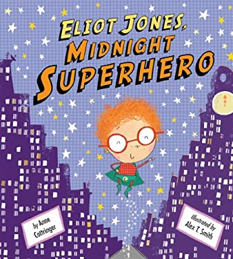 Eliot Jones, Midnight Superhero 9781589254169