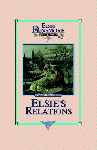 Elsie's New Relations, Book 9 9781589605084