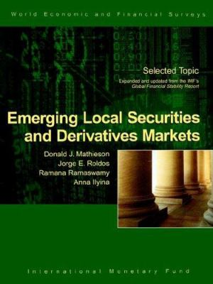Emerging Local Securities and Derivatives Markets 9781589062917