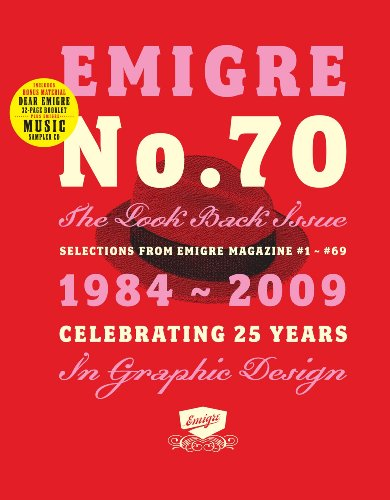 Emigre No. 70: The Look Back Issue: Selections from Emigre Magazine #1-#69, 1984-2009 9781584233671