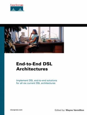 End-To-End DSL Architectures 9781587050879
