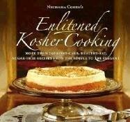 Enlitened Kosher Cooking 9781583308882