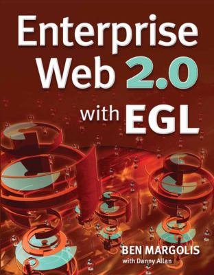 Enterprise Web 2.0 with EGL 9781583470916