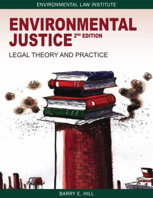 Environmental Justice: Second Edition 9781585761593