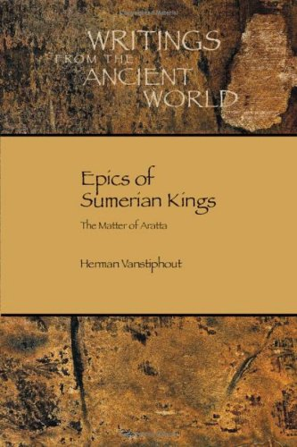 Epics of Sumerian Kings: The Matter of Aratta 9781589830837