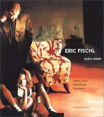 Eric Fischl: 1970-2000: 1970-2000 9781580930758