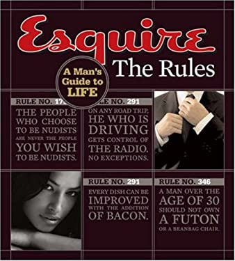 Esquire: The Rules: A Man's Guide to Life 9781588166937