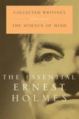 Essential Ernest Holmes 9781585421817
