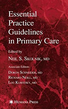 Essential Practice Guidelines in Primary Care 9781588295088