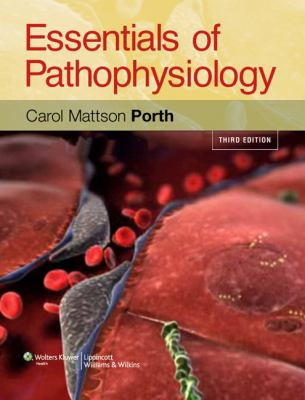 Essentials of Pathophysiology: Concepts of Altered Health States [With DVD ROM] 9781582557243