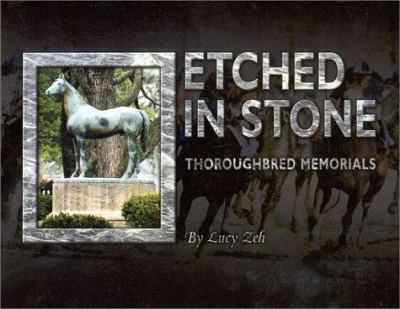 Etched in Stone: Thoroughbred Memorials 9781581500233