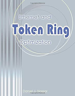 Ethernet and Token Ring Optimization 9781583482193