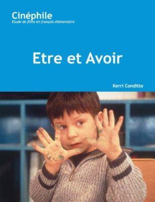 Etre Et Avoir: Un Film de Nicholas Philibert 9781585101511